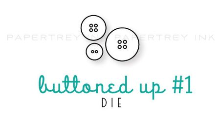 Buttoned-up-#1-die