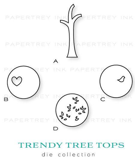 Trendy-tree-tops-dies