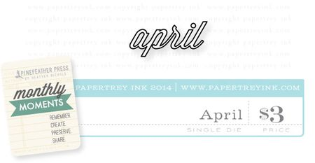 Monthly-Moments-April-die