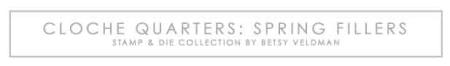 Cloche-Quarters-Spring-Fillers-title