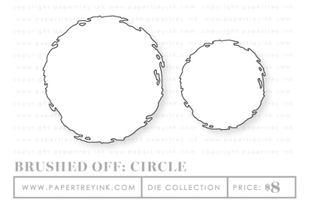 Brushed-off-circle-dies