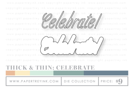 Thick-&-Thin-Celebrate-dies