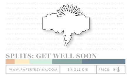 Splits-Get-Well-Soon-die