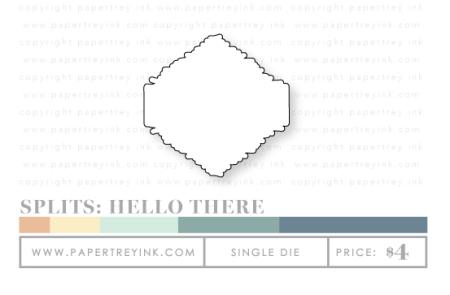 Splits-Hello-There-die